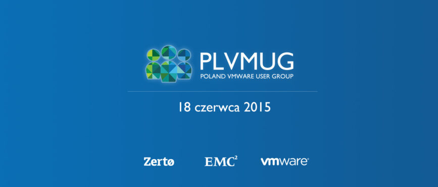 PLVMUG - Poland VMware User Group